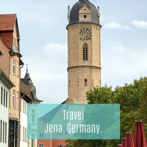 Travel Guide - Jena, Germany