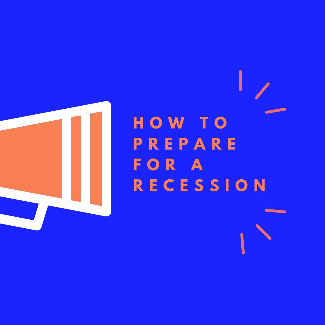 How to prepare for a recession - 5 ways I will prepare