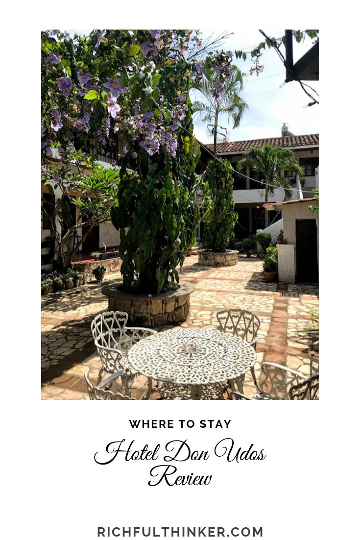 Don Udos Hotel review - Copan Ruinas, Honduras [Not an ad]