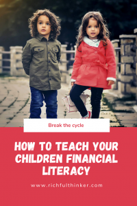 How to teach your children financial literacy