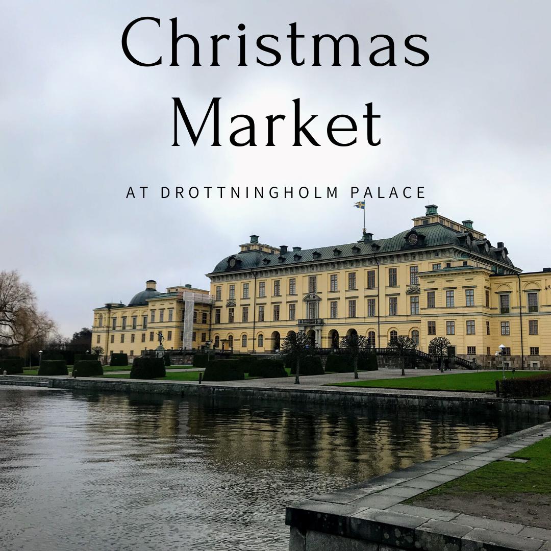 Christmas Market at Drottningholm Palace - Stockholm