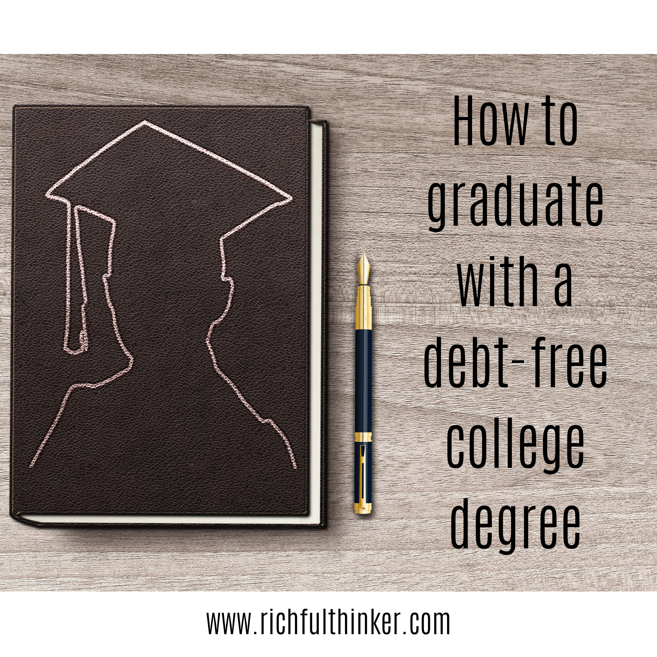 How to graduate with a debt-free college degree