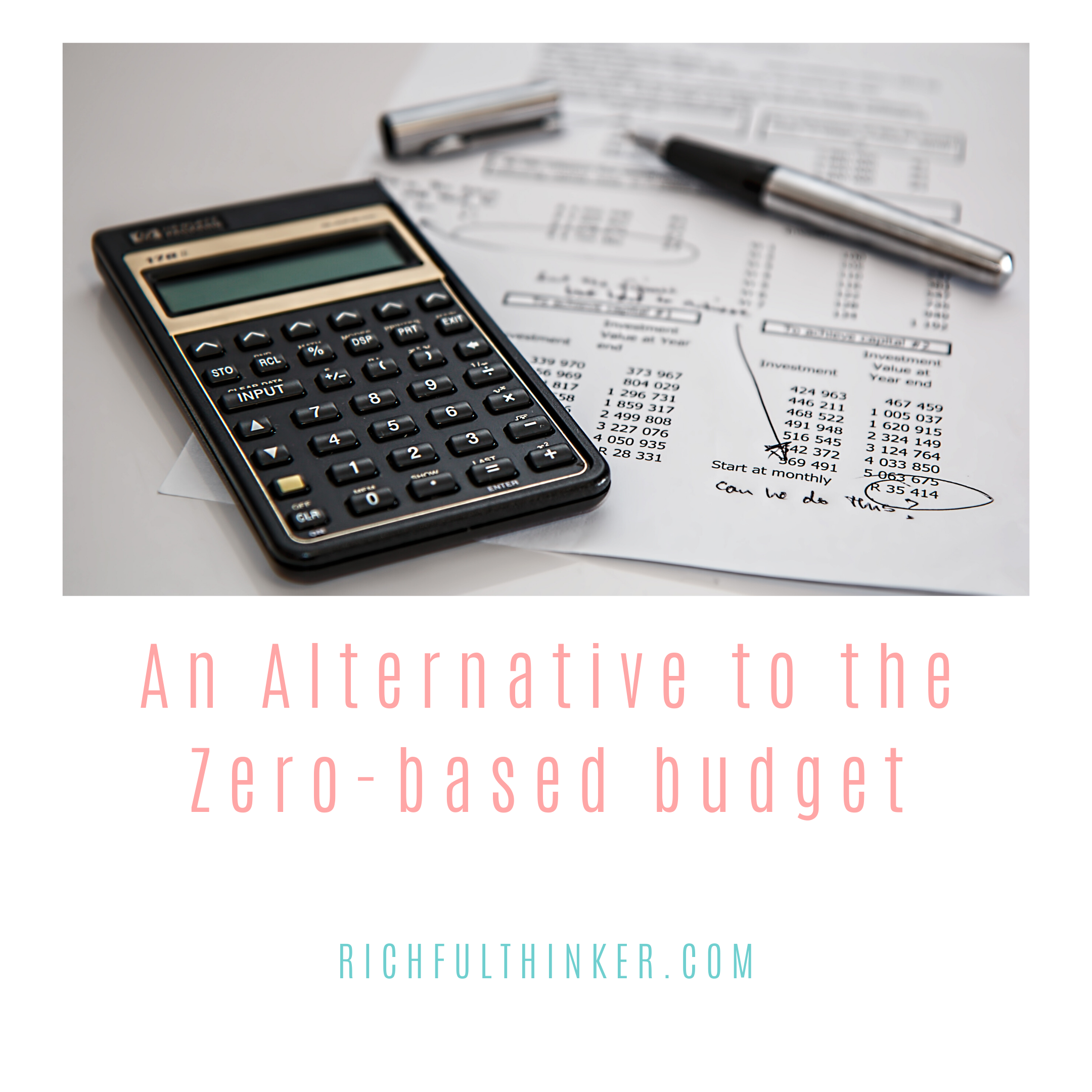 An alternative to the Zero-based budget?