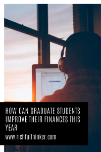 How can a graduate student improve their finances this year