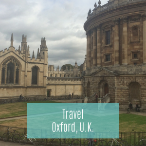 Travel Guide - Oxford, U.K