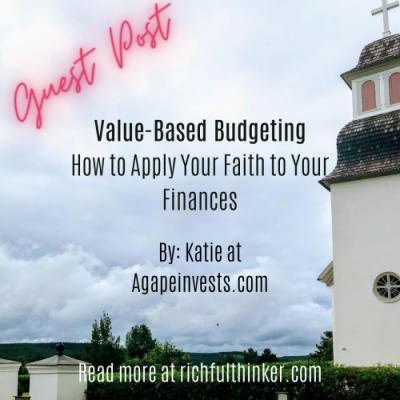 Guest Post: Value-Based Budgeting | How to Apply Your Faith to Your Finances
