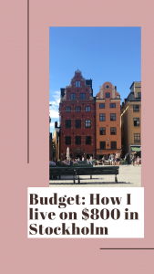 Update - Budget how to: I live on $800 monthly in Stockholm