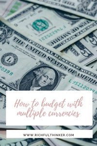 How to budget with multiple currencies: an experience