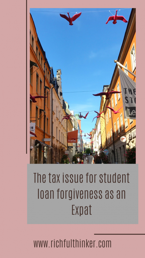 The tax issue for student loan forgiveness as an Expat