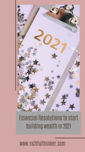 Financial Resolutions to start building wealth in 2021