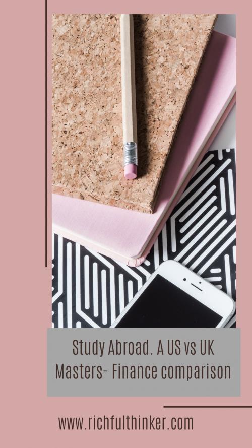 Study Abroad - A US vs. UK Masters- cost comparison
