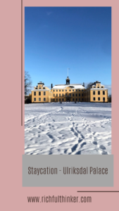 Staycation in Stockholm - Ulriksdal Palace