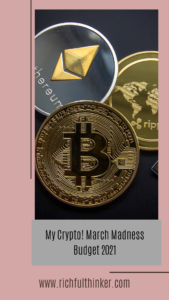 My Crypto! March Madness Budget 2021